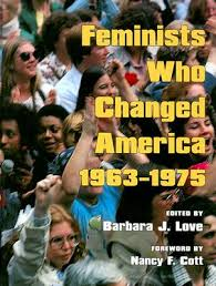 Feminists Who Changed America
